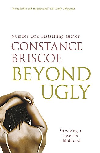 Beyond Ugly By Constance Briscoe
