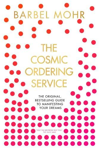 The Cosmic Ordering Service By Barbel Mohr