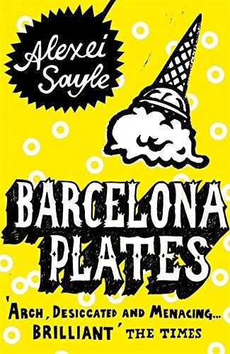Barcelona Plates (Sceptre 21's) By Alexei Sayle
