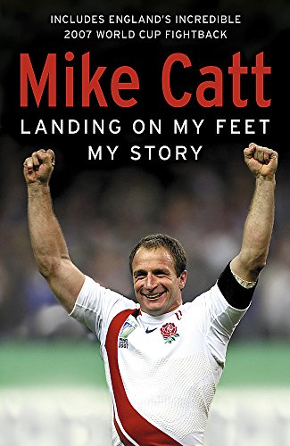 Landing on My Feet By Mike Catt