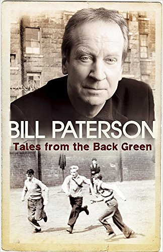 Tales From the Back Green By Bill Paterson