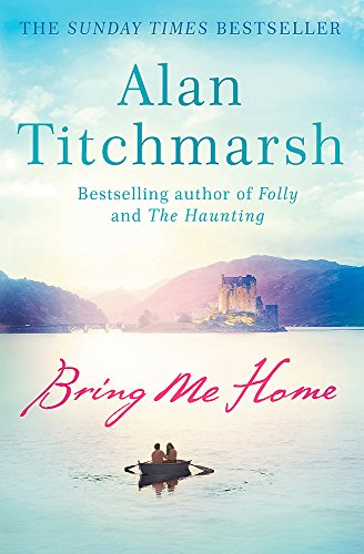 Bring Me Home By Alan Titchmarsh