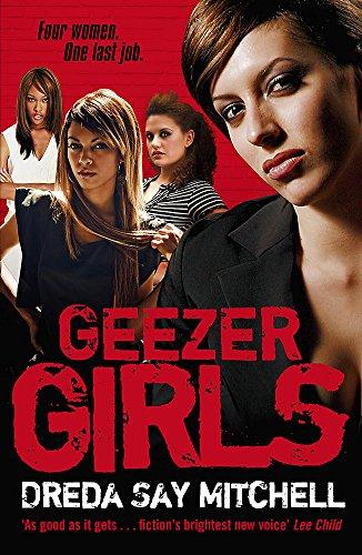 Geezer Girls By Dreda Say Mitchell