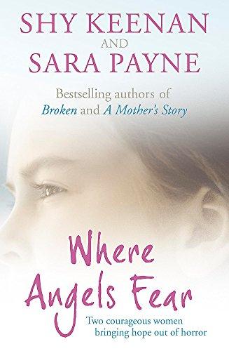 Where Angels Fear By Shy Keenan And Sara Payne
