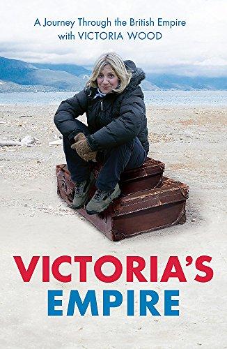 Victoria's Empire By Victoria Wood