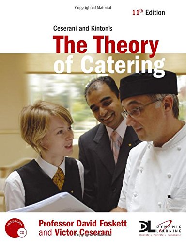 Ceserani & Kinton's The Theory of Catering 11th Edition ((Book & CD-ROM)) By David Foskett