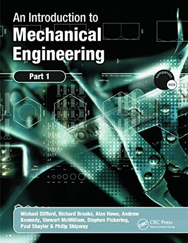 An Introduction to Mechanical Engineering: Part 1 by Michael Clifford
