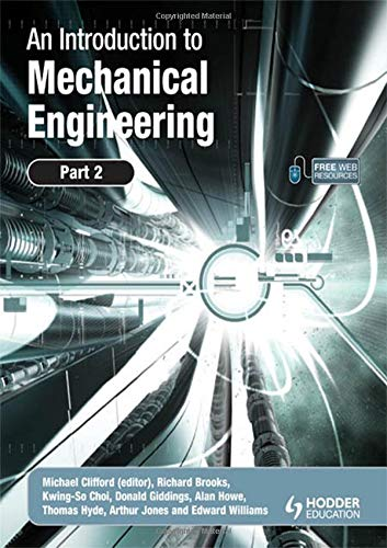 An Introduction to Mechanical Engineering: Part 2: Pt. 2 By Michael Clifford