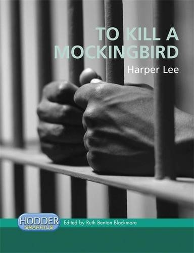 Hodder Graphics: To Kill A Mockingbird By Harper Lee