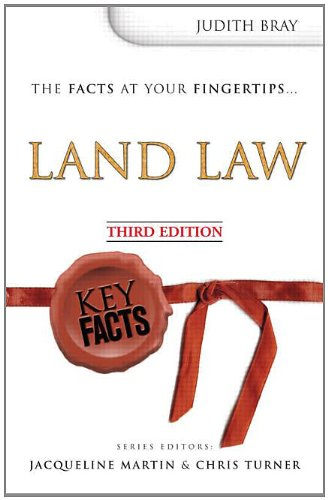 Key Facts: Land Law 3rd Edition By Judith Bray
