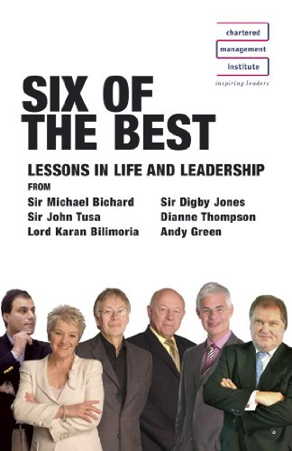 Chartered Management Institute: Six of the Best By Lord Digby Jones