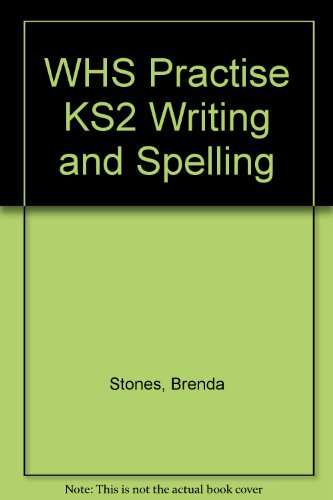 WHS-Practise-KS2-Writing-and-Spelling-by-Stones-Brenda-0340943394-The-Cheap