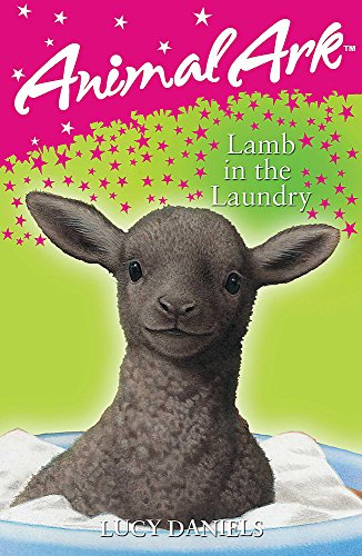 Animal Ark: Lamb in the Laundry By Lucy Daniels