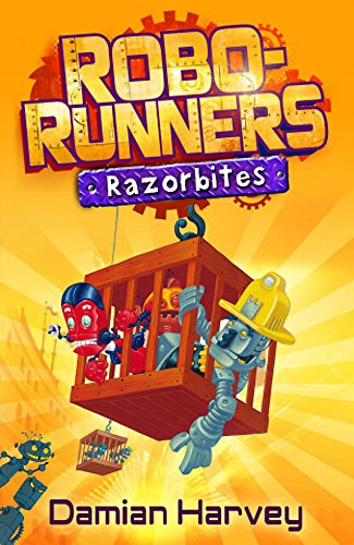 Robo-Runners 3: Razorbites By Damian Harvey