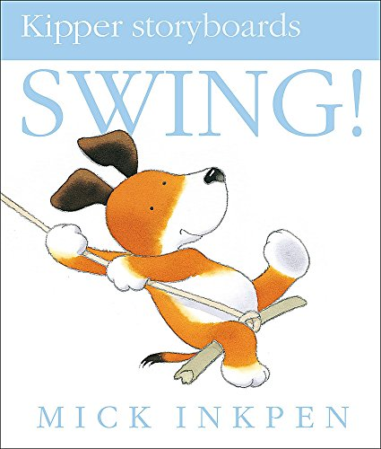 Swing (Kipper) by Mick Inkpen
