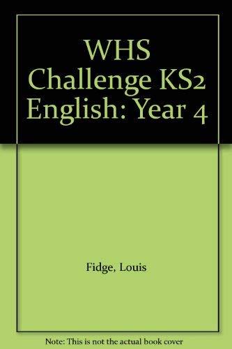 WHS Challenge KS2 English: Year 4 By Louis Fidge