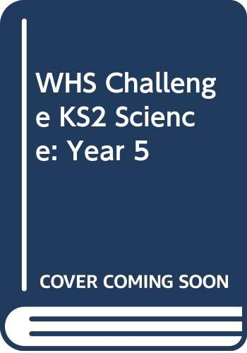 WHS Challenge KS2 Science: Year 5