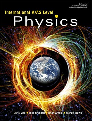 International A/AS Level Physics By Chris Mee