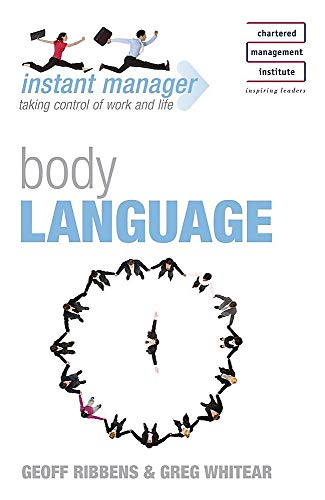 Instant Manager: Body Language By Geoff Ribbens