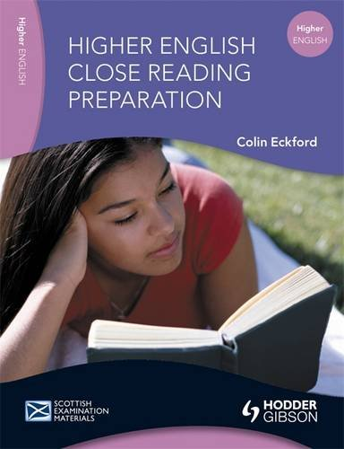 Higher English: Close Reading Preparation: Close Reading Preparation by Colin Eckford
