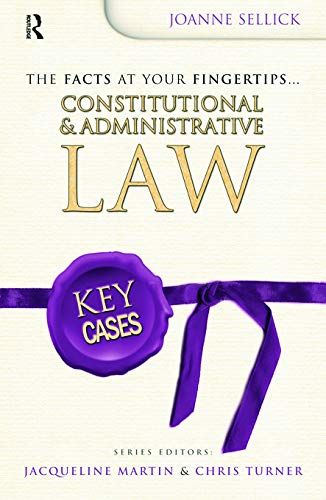Key Cases: Constitutional and Administrative Law By Joanne Coles