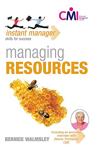 Instant Manager: Managing Resources By Bernice Walmsley