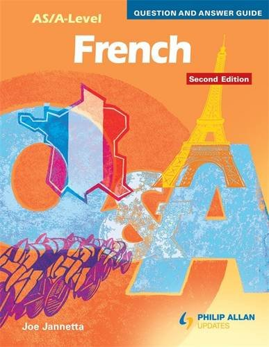 AS/A-level French Question and Answer Guide By Joe Jannetta