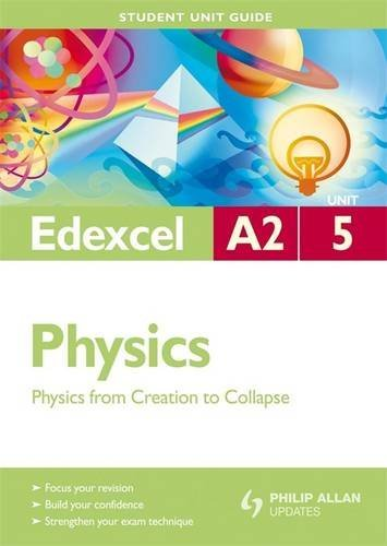 Edexcel A2 Physics Student Unit Guide By Graham George