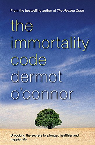 The Immortality Code By Dermot O'Connor