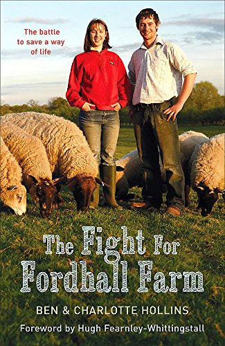 The Fight for Fordhall Farm By Ben Hollins
