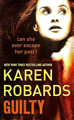 Guilty By Karen Robards