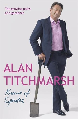 Knave of Spades By Alan Titchmarsh