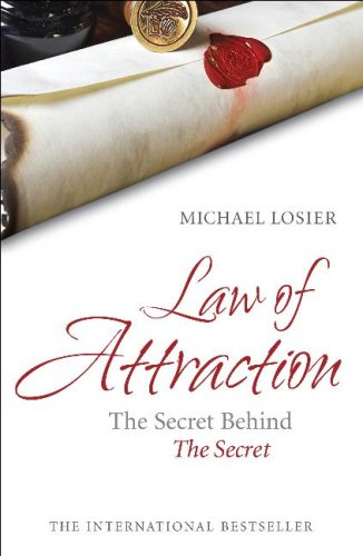 Law of Attraction By Michael J. Losier