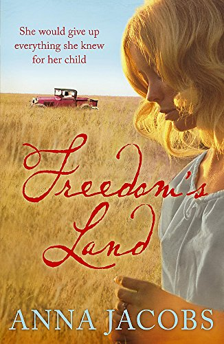 Freedom's Land By Anna Jacobs