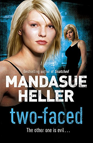 Two-Faced By Mandasue Heller