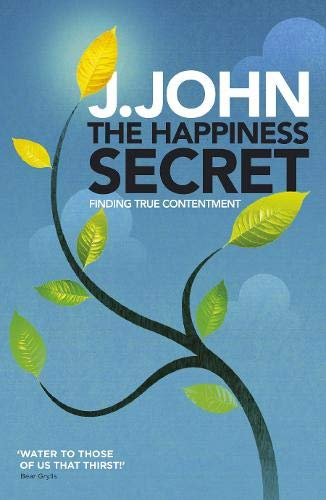 The Happiness Secret By J. John
