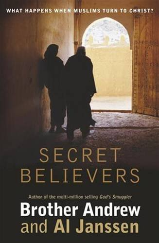 Secret Believers By Brother Andrew