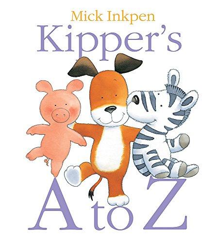 Kipper: Kipper's A to Z By Mick Inkpen