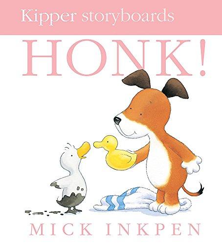 Little Kipper: Honk! By Mick Inkpen