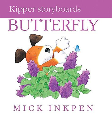 Kipper: Little Kipper Butterfly By Mick Inkpen