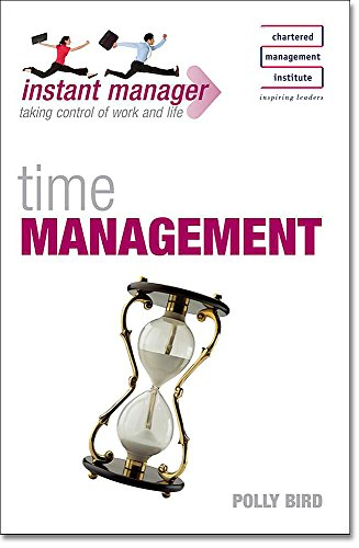 Instant Manager: Time Management By Polly Bird
