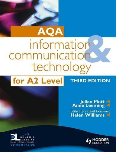 AQA Information and Communication Technology for A2 3rd Edition By Julian Mott