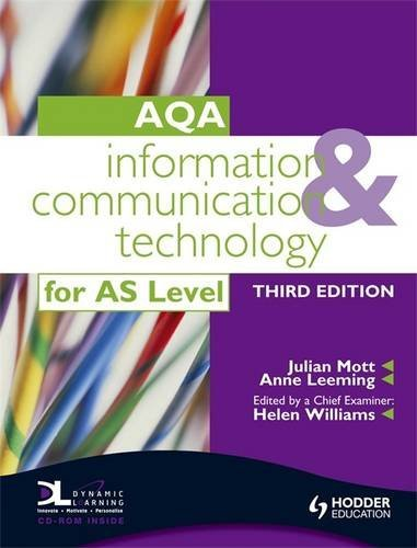 Information and Communication Technology for AQA AS By Julian Mott