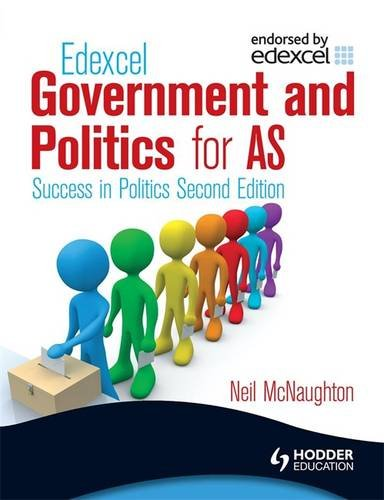 Edexcel-Government-and-Politics-for-AS-Succes-by-McNaughton-Neil-0340958677