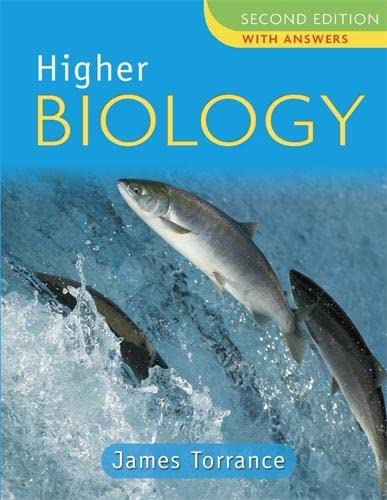 Higher Biology: with Answers by James Torrance