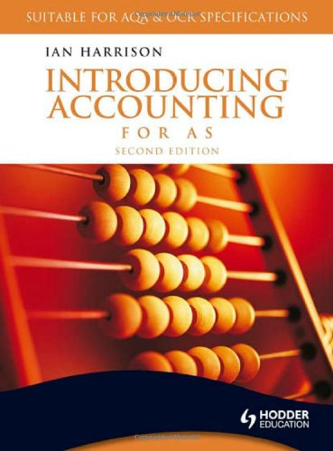 Introducing Accounting for AS 2nd Edition By Ian Harrison