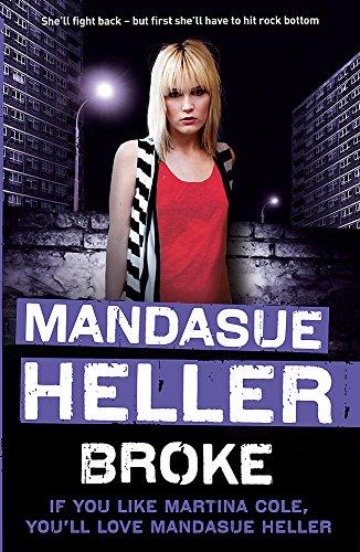 Broke By Mandasue Heller