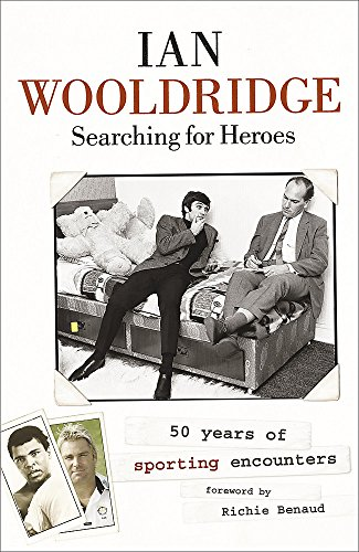 Searching for Heroes By Ian Wooldridge