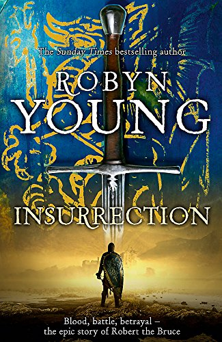 Insurrection: Insurrection Trilogy Book 1 By Robyn Young