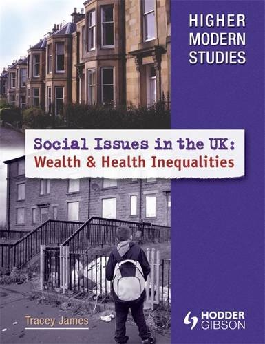 Higher Modern Studies Social Issues in the UK: Inequalities in Wealth and Health By Stan D.A. Prato